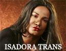 Isadora trans