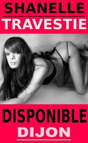Charmante travestie joueuse et coquine / dijon centre - Escort Dijon